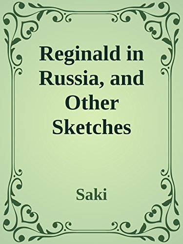 reginald-in-russia-and-other-sketches-annoted-english-edition