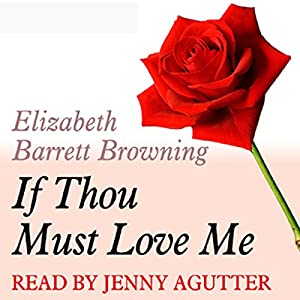 If Thou Must Love Me Performance