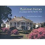 Plantation Homes of Louisiana and the Natchez Area: The David Gleason collection