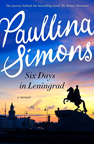 Six Days in Leningrad (Bridge End Garden)