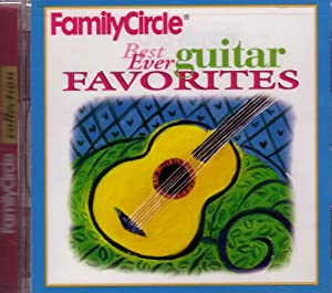 Family Circle: Best Ever Guitar Favorites