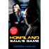 Homeland: Saul's Game: A Homeland Novel (Homeland Novels Book 2)