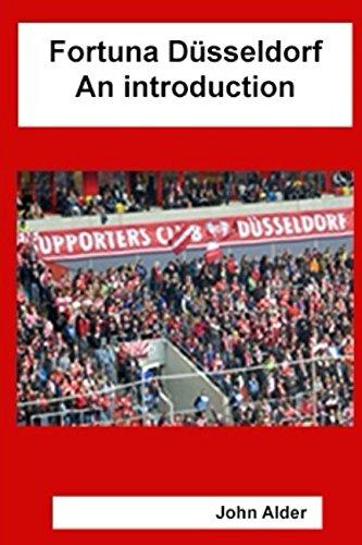 Fortuna Düsseldorf: an introduction
