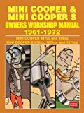 mini cooper mini cooper s 1961 1972 owners workshop manual