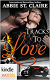 The Remingtons: Tracks To Love (Kindle Worlds) (Kindle Worlds Novella)