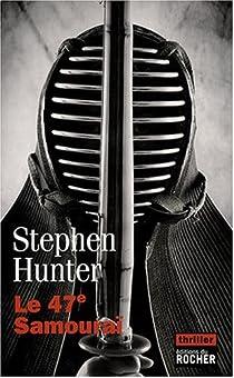 Le 47è Samouraï par Hunter