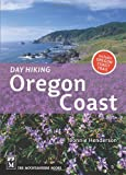 Day Hiking Oregon Coast, Bonnie Henderson and Mountaineers Books Staff, 1594850267