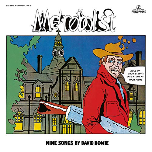 David Bowie - Metrobolist (aka The Man Who Sold The World) - Amazon.com  Music