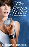 The Frozen Heart: A BDSM Romance (The Aerie Doms Book 2)