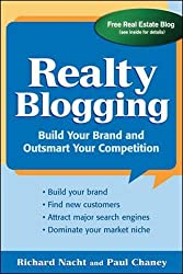 Realty Blogging: Build Your Brand and Out-Smart Your Competition