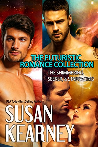 The Futuristic Romance Collection: The Shimmering, Seeker, and Stargazing
