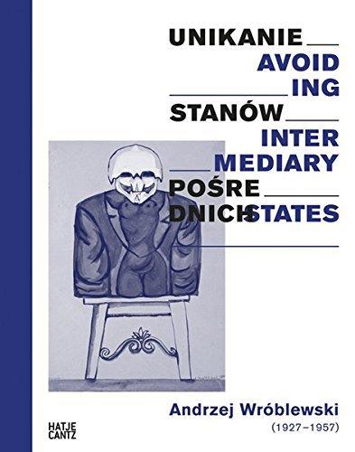 Andrzej Wr????blewski: Avoiding Intermediary States by Nuit Banai (2014-09-30)