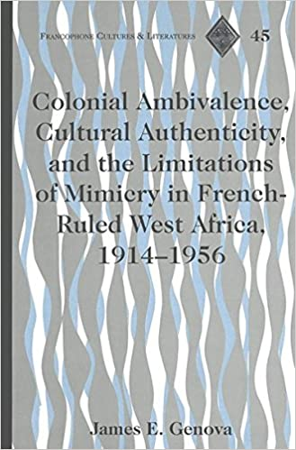 Amazon com: Colonial Ambivalence, Cultural Authenticity, and