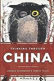 Thinking Through China