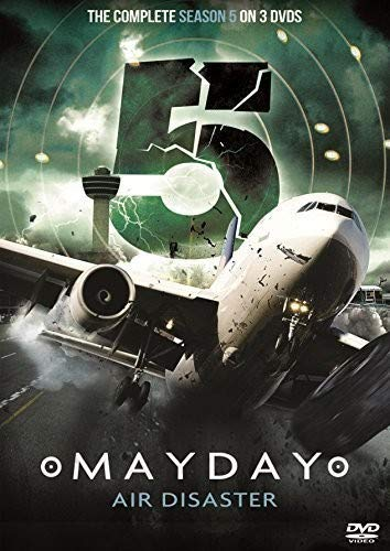 Mayday Air Disaster Complete Series 5 (3 DVD set As Seen On National Geographic Channel Air Crash Investigation) (National Geographic Channel Air Crash Investigation Videos)