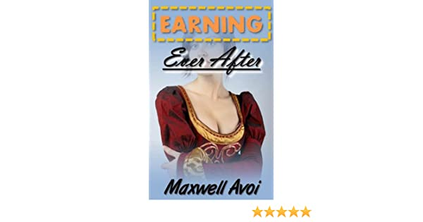 Earning Ever After