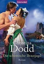 Die schottische Brautjagd: Roman