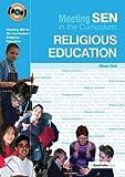 Meeting SEN in the Curriculum: Religious Education (Addressing SEND in the Curriculum)