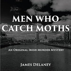 Men Who Catch Moths Audiobook