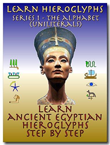 Learn Ancient Egyptian Hieroglyphs - Series 1 - Alphabet (Uniliterals)