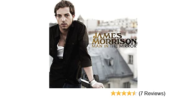 Man in The Mirror (Acoustic) by James Morrison on Amazon Music - Amazon.com
