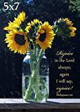 Sunflower Photo with ''Rejoice In the Lord Always'' Philippians 4:4