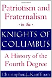 Patriotism and Fraternalism in the Knights of Columbus