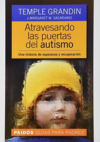 Descargar Libro Atravesando Puertas Autismo Temple Grandin