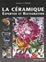 Céramiques : Traité d'expertise technique et de conservation-restauration par Peiffer