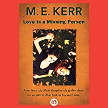 Love Is a Missing Person Audiobook by M.E. Kerr Narrated by Jessica Kaufman
