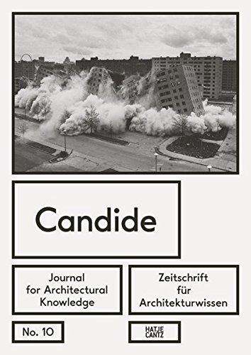 Candide. Zeitschrift für Architekturwissen / Journal for Architectural Knowledge: No. 10 (Englisch) Taschenbuch – 13. Januar 2017 Isabelle Doucet Hatje Cantz Verlag 3775742743 Architecture