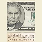 The Accidental American | James Naughtie