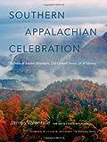 Southern Appalachian Celebration, James Valentine, 0807835145