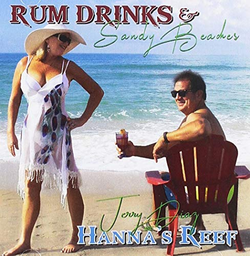 Rum Drinks And Sandy Beaches