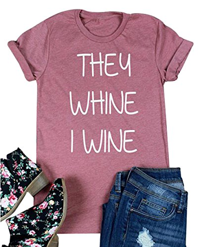 They Whine I Wine Letter Print T-Shirt Women Funny Short Sleeve Tees Tops Tshirts