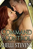 Front cover for the book Command and Control: Holding Out for a Hero, Book 2 by Shelli Stevens