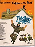 Organ Selections - Fiddler on the Roof