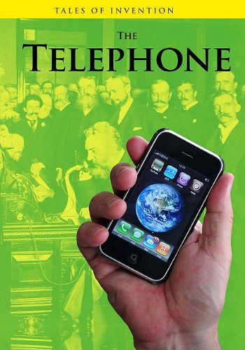 The Telephone (Tales of Invention)