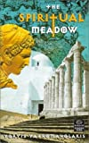 img - for The Spiritual Meadow (Dedalus Europe 2000) by Yoryis Yatromanolakis (2000-05-01) book / textbook / text book
