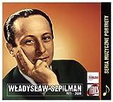 W?adys?aw Szpilman: Muzyczne Portrety [CD]