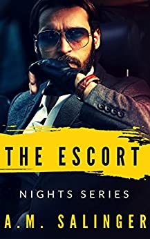 The Escort (Nights Series Book 2) by [Salinger, A.M.]