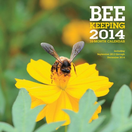 Beekeeping 2014: 16 Month Calendar - September 2013 through December 2014