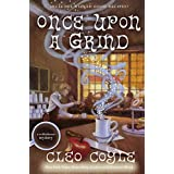 Once Upon a Grind (A Coffeehouse Mystery)