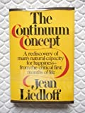 The Continuum Concept, Jean Liedloff, 0394413040