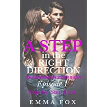 A Step in the Right Direction: Episode 1 (Step by Step Love)