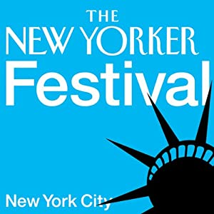 The New Yorker Festival Audiobook