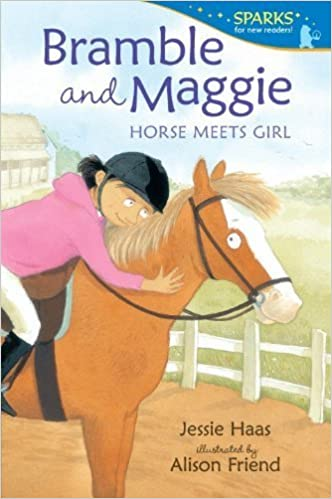 Bramble and Maggie: Horse Meets Girl (Candlewick Sparks) by Jessie Haas (2013-04-09)
