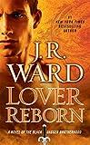 Lover Reborn (Black Dagger Brotherhood, Book 10)