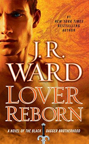 Lover Reborn (Black Dagger Brotherhood, Book 10) (Series Dagger Brotherhood Black)