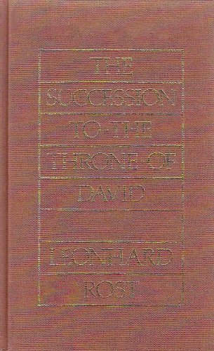 The Succession to the Throne of David (Historic Texts & Interpreters in Biblical Scholarship) by Leonhard Rost (1982-06-03)